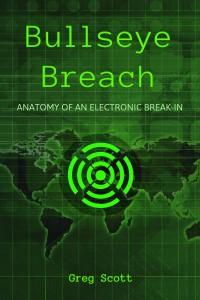 Greg Scott  Bullseye Breach book